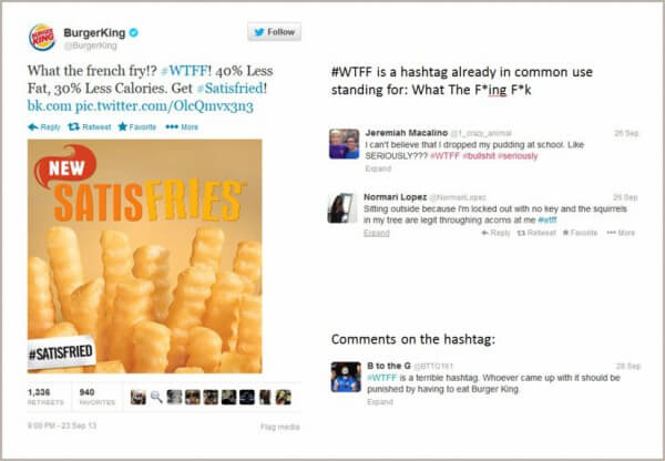 How marketing can go wrong in social media - Burger King Twitter Hashtag WTFF