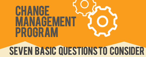 Change management questions to consider
