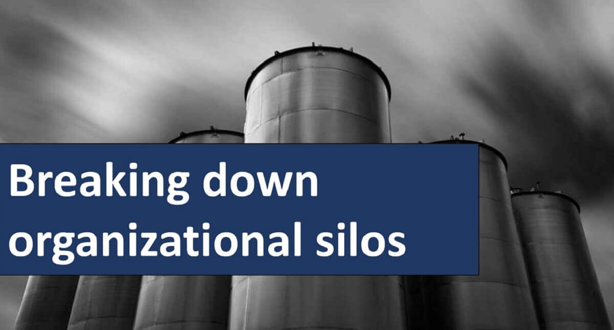 Organizational Change Require Breaking Down Silos