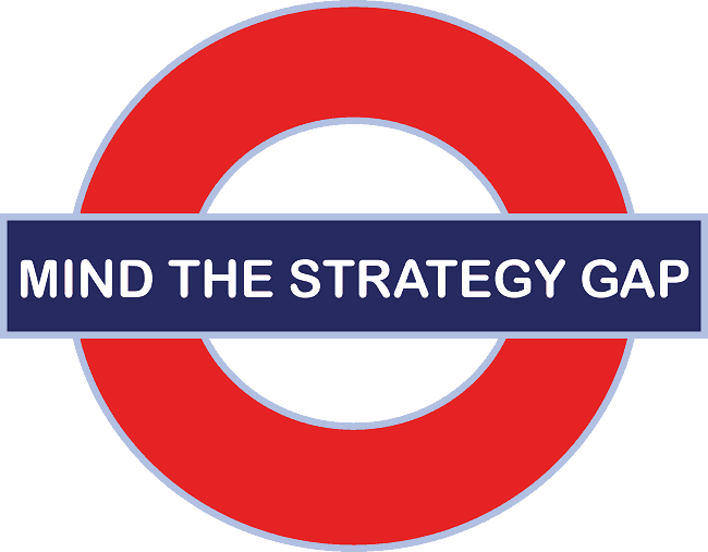 Mind the strategy gap - Mind the gap between strategy and execution