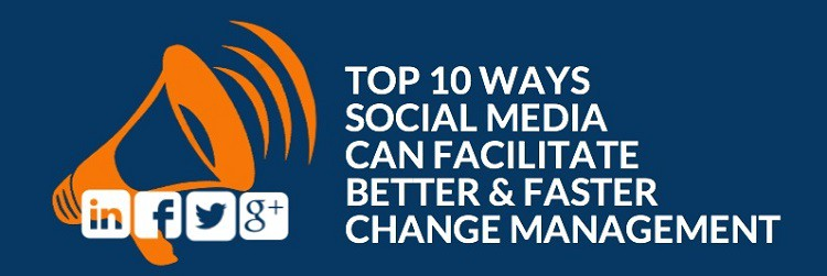 How can social media can facilitate change management